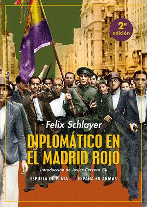 DIPLOMATICO EN EL MADRID ROJO