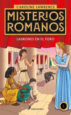 MISTERIOS ROMANOS 1. LADRONES EN EL FORO