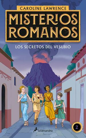 MISTERIOS ROMANOS 2. LOS SECRETOS DEL VESUBIO