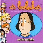 OS BOLECHAS. MARIA MARIÑO