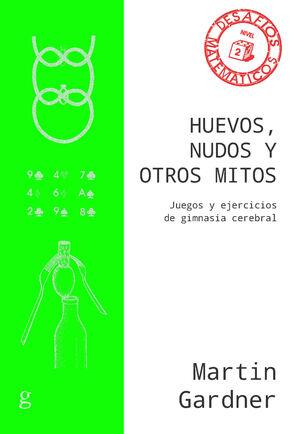 HUEVOS, NUDOS Y OTROS MITOS (NE)
