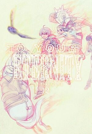 TO YOUR ETERNITY 12