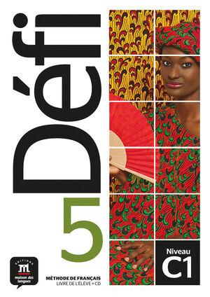 DÉFI 5. LIVRE DE L'ÉLÈVE + CD