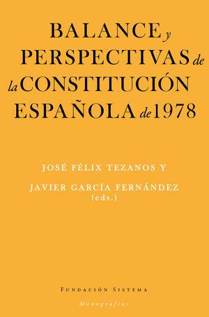BALANCE Y PERSPECTIVAS DE LA CONSTITUCIÓN ESPAÑOLA DE 1978