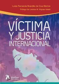 VICTIMA Y JUSTICIA INTERNACIONAL