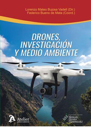 DRONES, INVESTIGACIÓN Y MEDIO AMBIENTE