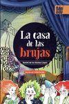 CASA DE LAS BRUJAS, LA