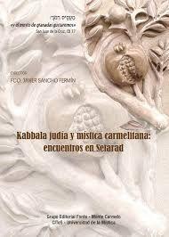 KABBALA JUDIA Y MISTICA CARMELITANA