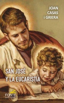 SAN JOSE Y LA EUCARISTIA