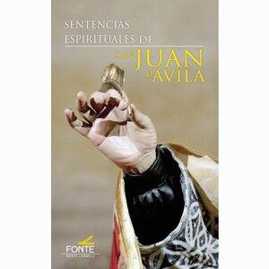 SENTENCIAS ESPIRITUALES DE SAN JUAN DE ÁVILA
