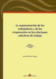 REPRESENTACION DE LOS TRABAJADORES Y DE LOS EMPRESARIOS EN LAS RELACIONES COLECT