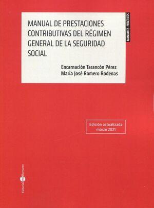 MANUAL DE PRESTACIONES CONTRIBUTIVAS DEL RÉGIMEN GENERAL DE LA SEGURIDAD SOCIAL