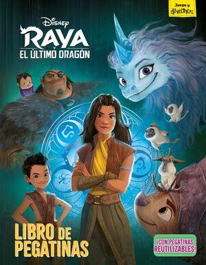 RAYA Y EL ÚLTIMO DRAGÓN. LIBRO DE PEGATINAS