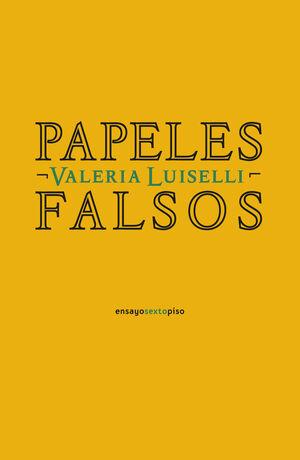 PAPELES FALSOS (DECIMO ANIVERSARIO)