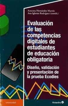 EVALUACIÓN DE LAS COMPETENCIAS DIGITALES DE ESTUDIANTES DE