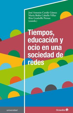 TIEMPOS, EDUCACIÓN Y OCIO EN UNA SOCIEDAD DE REDES