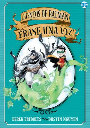 CUENTOS DE BATMAN: ERASE UNA VEZ  (COMIC)