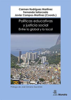 POLITICAS EDUCATIVAS Y JUSTICIA SOCIAL