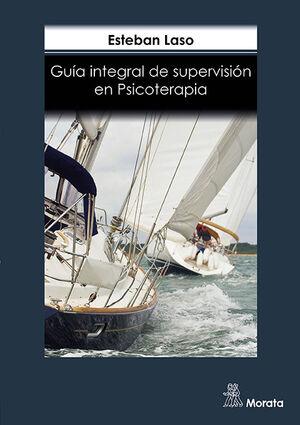 GUIA INTEGRAL SUPERVISION EN PSICOTERAPIA