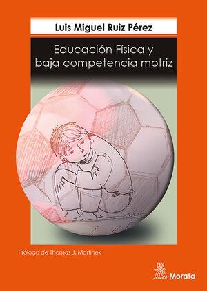 EDUCACION FISICA Y BAJA COMPETENCIA MOTRIZ