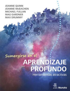 SUMERGIRSE EN EL APRENDIZAJE PROFUNDO. HERRAMIENTAS ATRACTIVAS