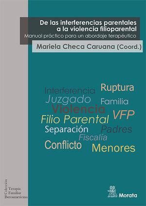 DE LAS INTERFERENCIAS PARENTALES A LA VIOLENCIA FILIOPARENTAL. MA