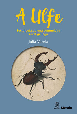 A ULFE. SOCIOLOGÍA DE UNA COMUNIDAD RURAL GALLEGA