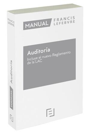 MANUAL DE AUDITORÍA – INCLUYE EL NUEVO REGLAMENTO DE LA LAC 2021