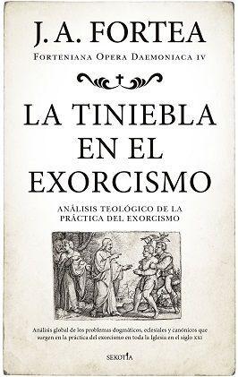 TINIEBLA EN EL EXORCISMO, LA