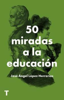 50 MIRADAS A LA EDUCACIÓN