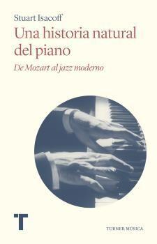 UNA HISTORIA NATURAL DEL PIANO