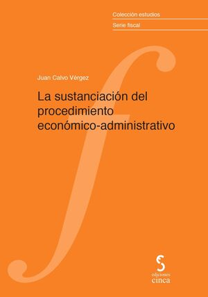 SUSTANCIACION DEL PROCEDIMIENTO ECONOMICO-ADMINISTRATIVO