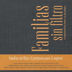 FAMILIAS SIN FILTRO: 15 PREGUNTAS PARA 15 MUJERES