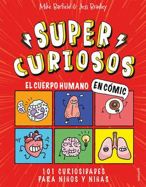 EL CUERPO HUMANO EN CÓMIC. 101 CURIOSIDADES PARA NIÑOS Y NIÑAS (S