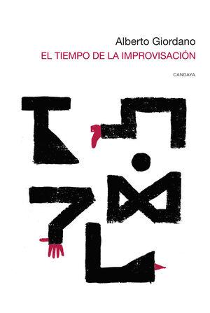 EL TIEMPO DE LA IMPROVISACIÓN