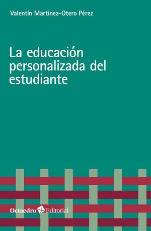 EDUCACIÓN PERSONALIZADA DEL ESTUDIANTE, LA