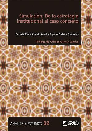 SIMULACIÓN. DE LA ESTRATEGIA INSTITUCIONAL AL CASO CONCRETO