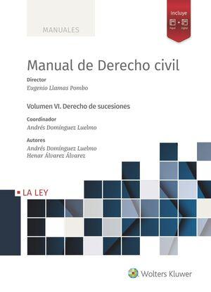 MANUAL DE DERECHO CIVIL VI. DERECHO DE SUCESIONES