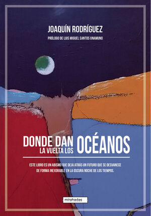 DONDE DAN LA VUELTA LOS OCEANOS
