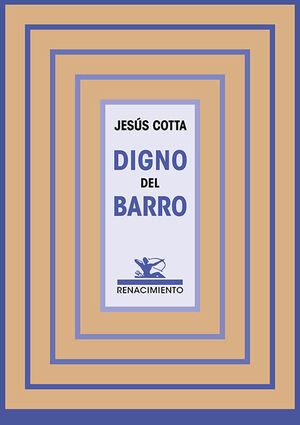 DIGNO DEL BARRO