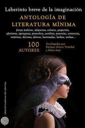 LABERINTO BREVE DE LA IMAGINACIÓN. ANTOLOGÍA DE LITERATURA MÍNIMA
