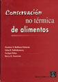 CONSERVACIÓN NO TÉRMICA DE ALIMENTOS