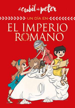 UN DÍA EN... EL IMPERIO ROMANO