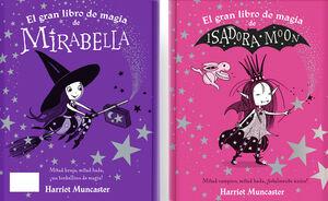 EL GRAN LIBRO DE MAGIA DE ISADORA Y MIRABELLA (ISADORA MOON)