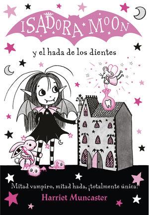 ISADORA MOON Y EL HADA DE LOS DIENTES (ISDADORA MOON 10)
