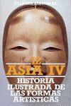 HISTORIA ILUSTRADA DE LAS FORMAS ARTÍSTICAS. 12. ASIA IV: CHINA. COREA. JAPÓN