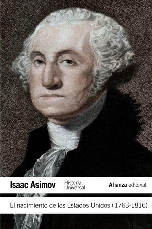 NACIMIENTO DE LOS EE UU (1763-1816)
