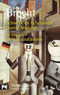 SCHWEYK EN SEGUNDA GUERRA MUNDIAL/CIRCULO TIZA CAUCASIAN