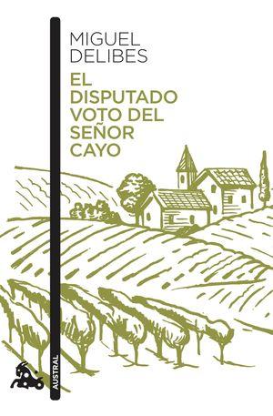 EL DISPUTADO VOTO DEL SEÑOR CAYO