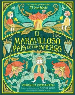 EL MARAVILLOSO PAÍS DE LOS SNERGS      (12 AÑOS)
